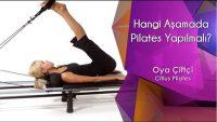 Hangi Aşamada Pilates Yapılmalı