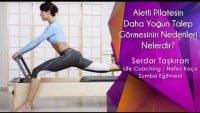Aletli Pilatesin Daha Yoğun Talep Görmesinin Nedenleri