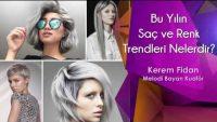 Bu Yılın Saç ve Renk Trendleri Nelerdir