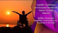 Engelliler Yardımlaşma ve Dayanışma Derneği nde Yapılan Yardımlar Neerdir