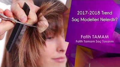 2017 2018 Trend Saç Modelleri Nelerdir?