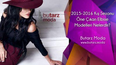 2015-2016 Kış Sezonu Öne Çıkan Elbise Modelleri Nelerdir?