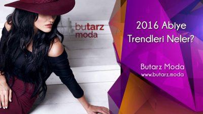 2016 Abiye Trendleri Neler?