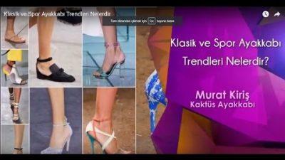 Klasik ve Spor Ayakkabı Trendleri Nelerdir