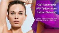 GRP Tedavisinin PRP Tedavisinden Farkları Nelerdir
