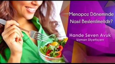 Menopoz Döneminde Nasıl Beslenilmelidir