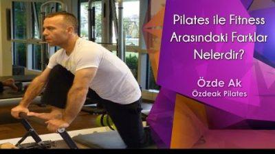Pilates ile Fitness Arasındaki Farklar Nelerdir