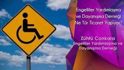 Engelliler Yardımlaşma ve Dayanışma Derneği  Ne Tür Ticaret Yapıyor
