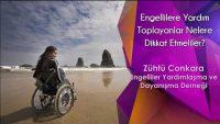 Engellilere Yardım Toplayanlar Nelere Dikkat Etmeliler