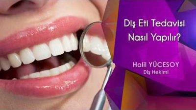 Diş Eti Tedavisi Nasıl Yapılır?