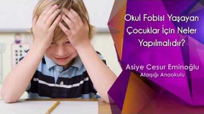 Okul Fobisi Yaşayan Çocuklar İçin Neler Yapılmalıdır?