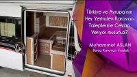 Türkiye ve Avrupa'nın Her Yerinden Karavan Taleplerine Cevap Veriyor musunuz?