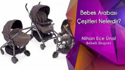 Bebek Arabası Çeşitleri Nelerdir?