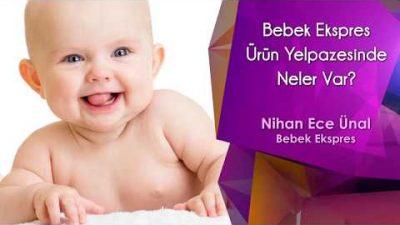 Bebek Ekspres Ürün Yelpazesinde Neler Var?
