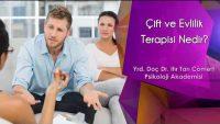 Çift ve Evlilik Terapisi Nedir?