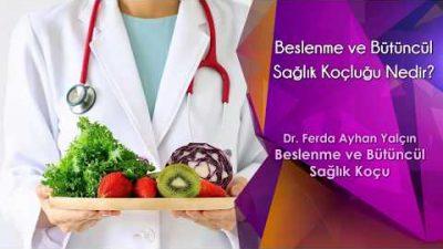 Beslenme ve Bütüncül Sağlık Koçluğu Nedir?